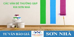 Các vấn đề thường gặp khi sơn nhà